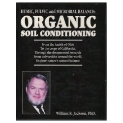 Humic, Fulvic, & Microbial Balance: Organic Soil Conditioning