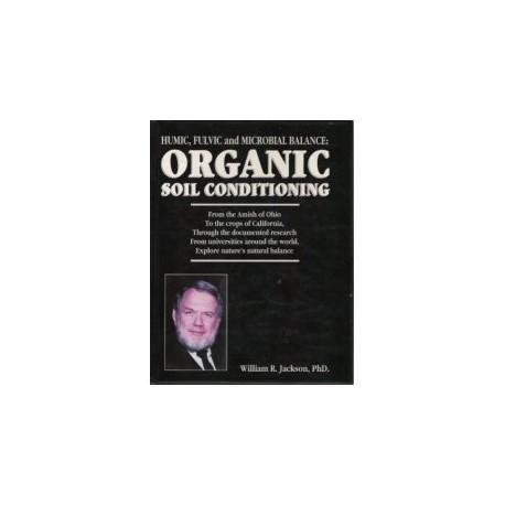 Humic, Fulvic, & Microbial Balance: Organic Soil Conditioning