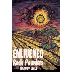 The Enlivened Rock Powders